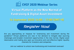Pre-CVCF Webinar Series - Virtual Platform as the New Normal of Fundraising & Digital Asset Investment