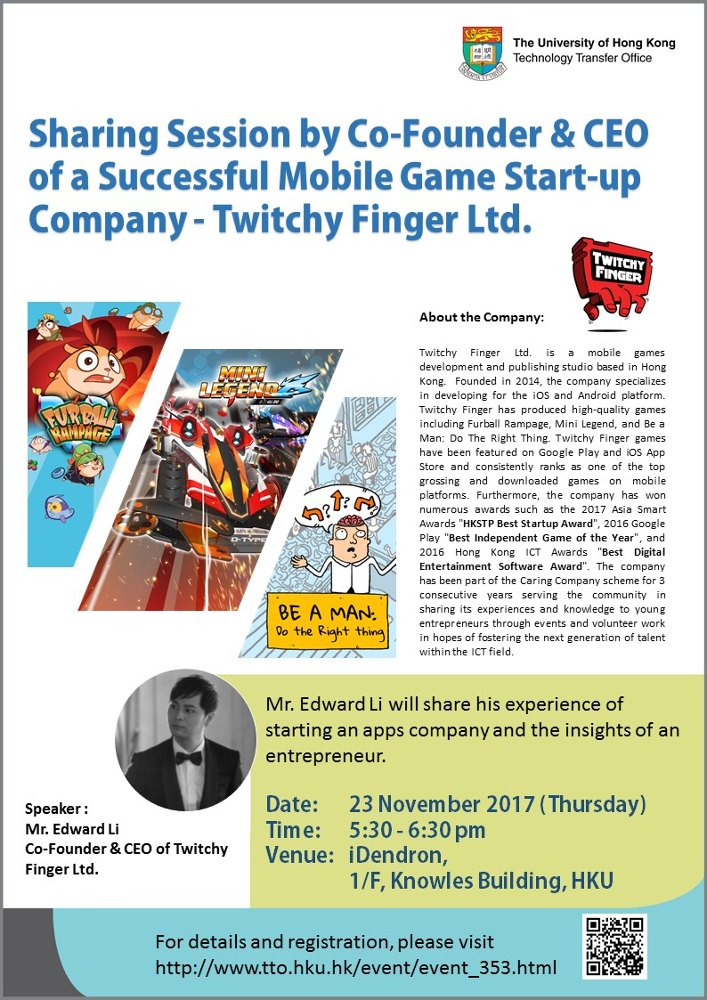 Sharing Session by Co-Founder & CEO of a Successful Mobile Game Start-up Company - Twitchy Finger Ltd