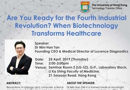 Are You Ready for the Fourth Industrial Revolution? When Biotechnology Transforms Healthcare